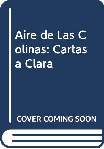 9789500718028: Aire de las colinas: Cartas a Clara