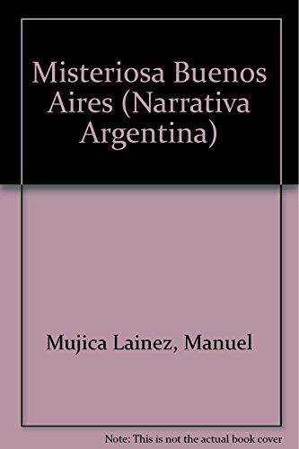 9789500718615: Misteriosa Buenos Aires (Narrativa Argentina) (Spanish Edition)
