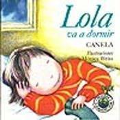9789500718691: Lola Va a Dormir (Spanish Edition)