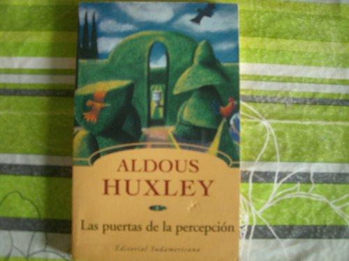 Las Puertas de La Percepcion (Pocket Sudamericana) (Spanish Edition): Huxley, Aldous