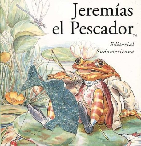 Jeremias El Pescador - Pelusitas (Spanish Edition) (9500718952) by Potter, Beatrix