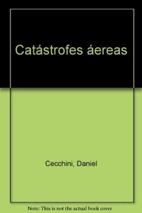 9789500719087: Catastrofes Aereas
