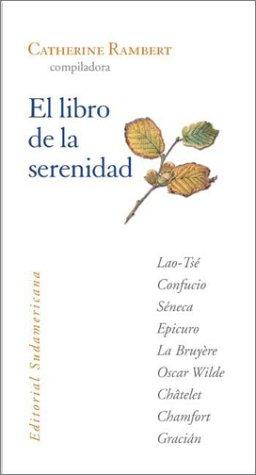 9789500719506: El Libro de La Serenidad (Spanish Edition)