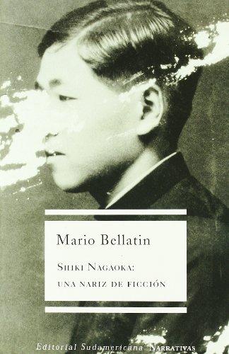 9789500720175: Shiki Nagaoka: una nariz de ficción