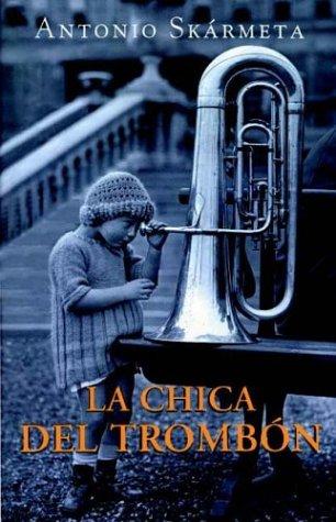 9789500720373: Chica del Trombon, La (Spanish Edition)