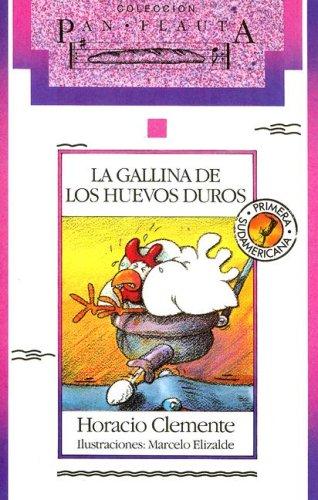 La Gallina de los Huevos de Duros: Horacio Clemente
