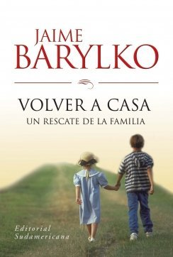 9789500721288: Volver a Casa/ Come Back Home (Spanish Edition)