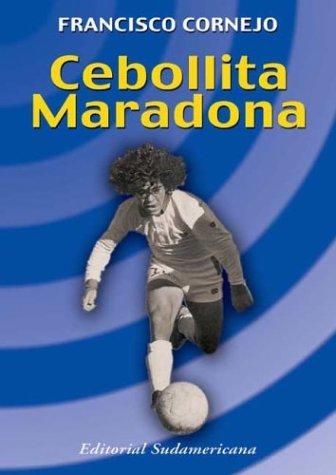 Cebollita Maradona: Cornejo, Francisco
