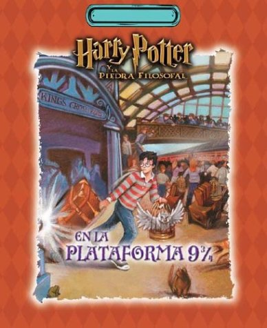 Harry Potter En La Plataforma (Spanish Edition) (9789500721677) by J. K. Rowling