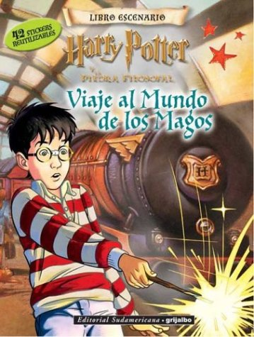 Viaje Al Mundo de Los Magos - Harry Potter /Con Stickers (Spanish Edition) (9789500721707) by J. K. Rowling