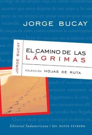 9789500721738: El Camino de Las Lagrimas (Spanish Edition)