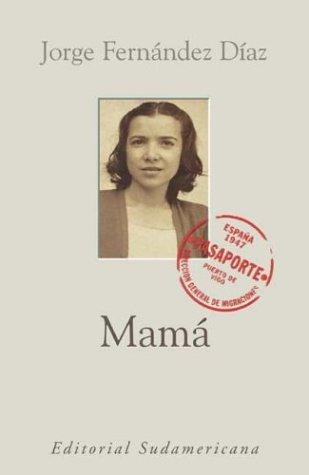9789500722773: Mamá (Spanish Edition)