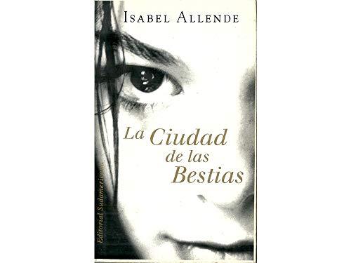 9789500722780: La Ciudad De Las Bestias / City of the Beasts