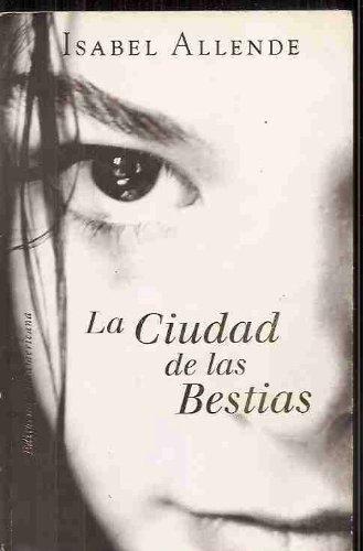 9789500722780: La Ciudad de las Bestias (Spanish Edition)
