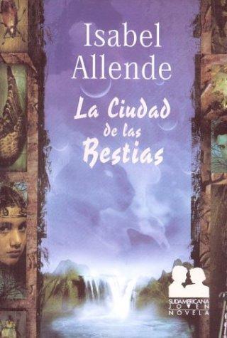 9789500723596: La Ciudad de Las Bestias