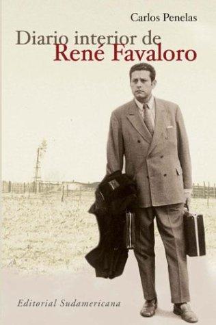 9789500723954: Diario Interior de Rene Favaloro (Spanish Edition)