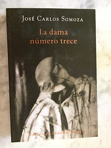 La dama numero trece / The Lady: Jose Carlos Somoza