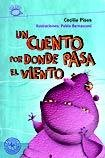 9789500724678: Un cuento por donde pasa el viento / A Story Where the Wind Goes (Puercoespin / Porcupine) (Spanish Edition)