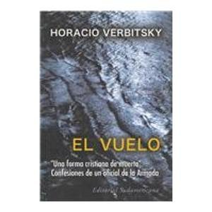 9789500724746: El Vuelo/ the Flight (Spanish Edition)