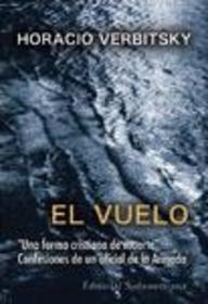 El Vuelo (Spanish Edition): Horacio Verbitsky