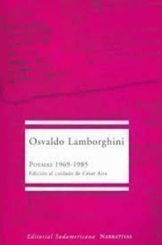 9789500725132: Poemas, 1969-1985 (Spanish Edition)