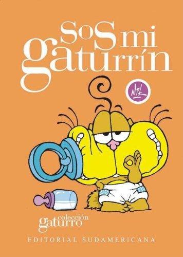 9789500725668: SOS Mi Gaturrin (Spanish Edition)