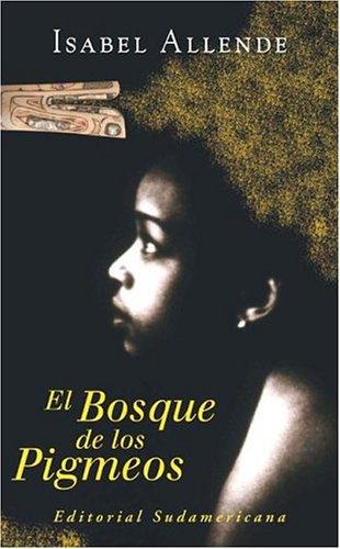 9789500725736: El Bosque de Los Pigmeos (Spanish Edition)