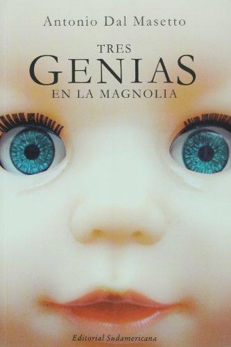 9789500726399: Tres genias en la magnolia (Spanish Edition)