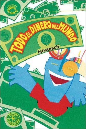 9789500726610: Todo el dinero del mundo/ All the Money in the World (Spanish Edition)