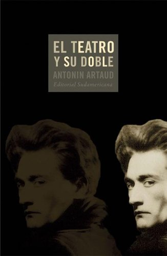 9789500726818: El Teatro Y Su Doble/ the Theater and It's Double (Senales) (Spanish Edition)