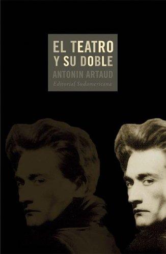 9789500726818: El Teatro Y Su Doble/ the Theater and It's Double (Senales) (Spanish Edition)