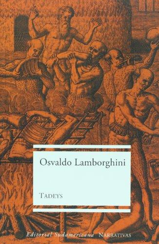 9789500726931: Tadeys (Narrativa) (Spanish Edition)