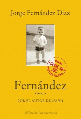 Fernandez (Spanish Edition): Fernandez Diaz, Jorge