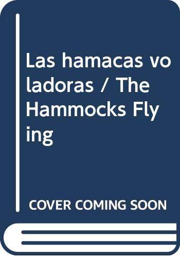 9789500727228: Las hamacas voladoras / The Hammocks Flying (Spanish Edition)