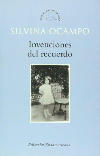 9789500727365: Invenciones del recuerdo (Biblioteca Silvina Ocampo) (Spanish Edition)