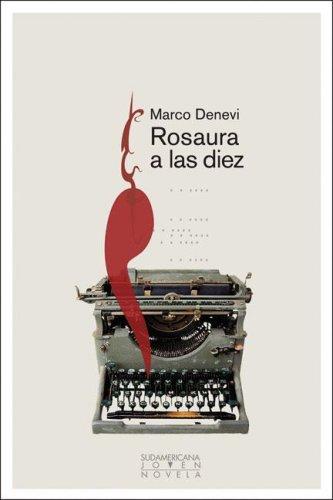 Rosaura a las diez/ Rosa at Ten: Denevi, Marco