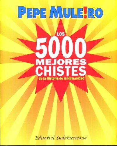9789500727792: 5000 Mejores Chistes de La Historia de (Spanish Edition)