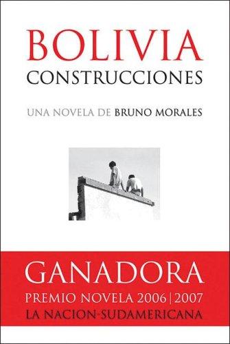Bolivia Construcciones: Morales, Bruno