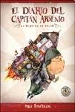9789500728065: El diario del capitan Arsenio / The Diary of Captain Arsenio: La maquina de volar / The Fly Machine (Spanish Edition)
