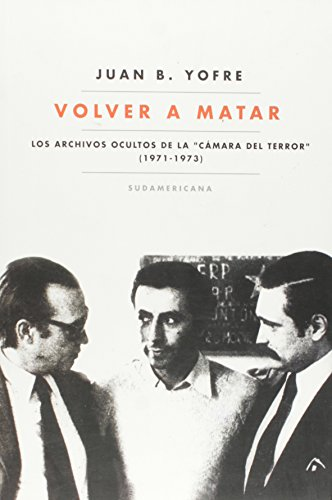 VOLVER A MATAR (Spanish Edition): JUAN BAUTISTA YOFRE