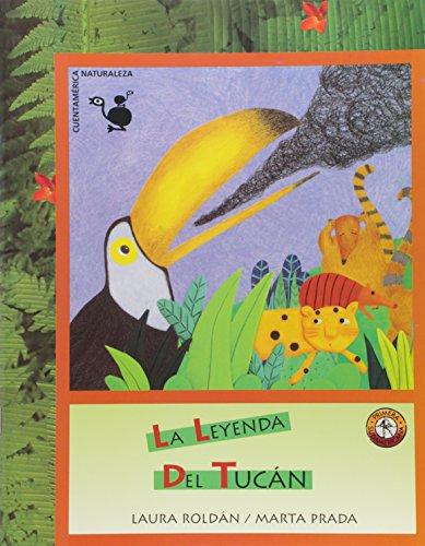 9789500730846: LEYENDA DEL TUCAN, LA (Spanish Edition)