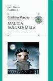 9789500732048: MAL DIA PARA SER MALA (Spanish Edition)