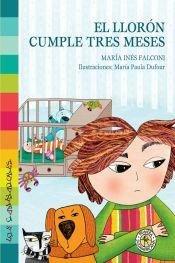 9789500736220: LLORON CUMPLE TRES MESES, EL (Spanish Edition)