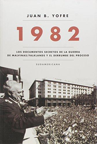 1982 (Spanish Edition): YOFRE, JUAN B.