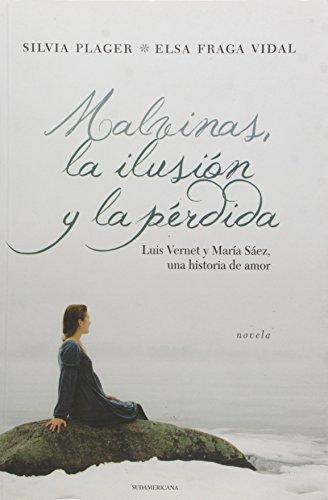 9789500738019: MALVINAS LA ILUSION Y LA PERDIDA