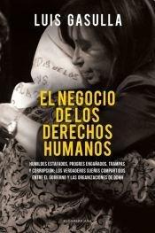 9789500740364: NEGOCIO DE LOS DERECHOS HUMANOS,EL