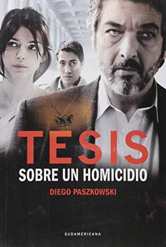 9789500740982: Tesis Sobre Un Homicidio / Thesis on a Homicide (Spanish Edition)