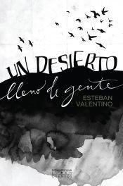 9789500741125: UN DESIERTO LLENO DE GENTE