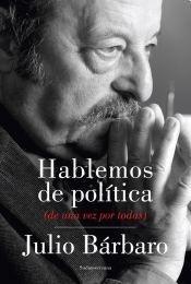 9789500744782: Hablemos De Politica