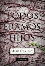 9789500748384: TODOS ERAMOS HIJOS